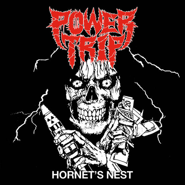 POWER TRIP –  Hornet's Nest