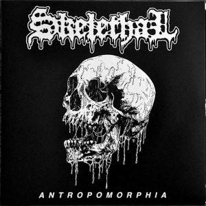 """SKELETHAL – Antropomorphia 10"""" 12"""" Vinyl Records"""