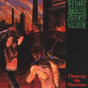 EARTH CRISIS – Destroy the Machines CD CDs