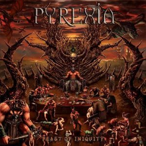 PYREXIA – Feast Of Iniquity CD CDs