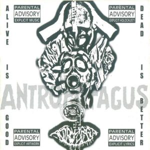 ANTROPOFAGUS – Alive Is Good… Dead Is Better!  CD (2nd Hand) 2nd Hand CDs