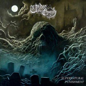 "UNDER THE CHURCH – Supernatural Punishment LP 12"" Vinyl Records"