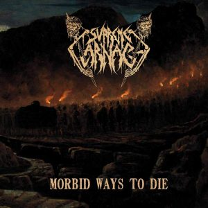 SUPREME CARNAGE – Morbid Ways To Die CD CDs