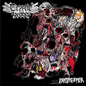 """CRYPTIC BROOD – Braineater LP 12"""" Vinyl Records"""