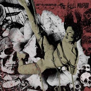 ANTIGAMA / THE KILL / NOISEAR – split CD CDs
