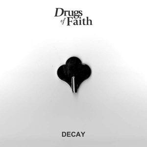 "DRUGS OF FAITH – Decay 7″ 7"" Vinyl Records"