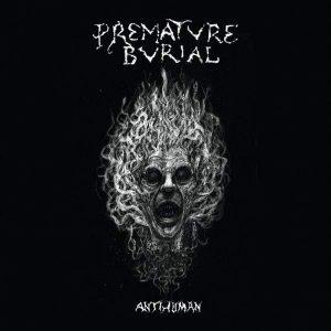 PREMATURE BURIAL – Antihuman CD CDs