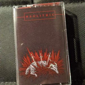 NEOLITHIC – Self Titled MC Label Releases