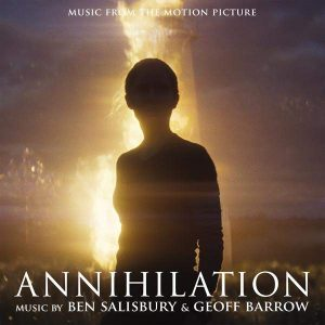 BEN SALISBURY / GEOFF BARROW – Annihilation OST CD CDs