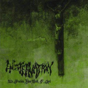 ENCOFFINATION – We Proclaim Your Death… CD CDs