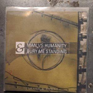 MAN VS. HUMANITY & BURY ME STANDING 7″ (2nd Hand) 2nd Hand Vinyl EP