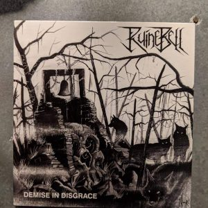 RUINEBELL – Demise In Disgrace 7″ (2nd Hand) 2nd Hand Vinyl EP