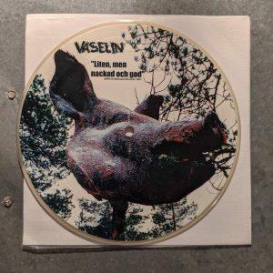 VASELIN – Liten Men Nackad Och God 7″ (2nd Hand) 2nd Hand Vinyl EP