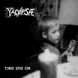 YACØPSÆ – Timeo Ergo Sum CD CDs