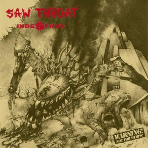 "SAW THROAT – Indestroy 2LP 12"" Vinyl Records"