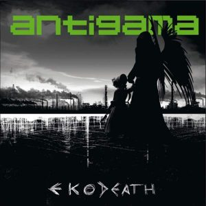 "ANTIGAMA / SCHISMOPATHIC – Ekodeath 7″ 7"" Vinyl Records"