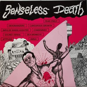 SENSELESS DEATH – 1987 Nuclear Blast Comp LP (2nd hand) 2nd Hand Vinyl LP