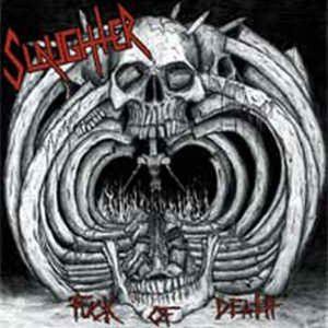 SLAUGHTER – Fuck Of Death LP (2nd hand) 2nd Hand Vinyl LP
