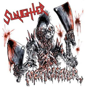 SLAUGHTER – Meatcleaver 12″ (2nd hand) 2nd Hand Vinyl LP