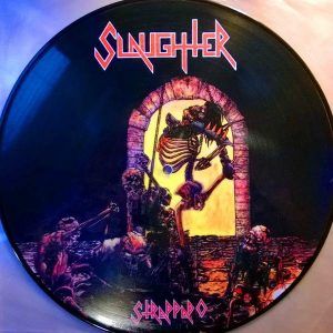 SLAUGHTER – Strappado LP Picture Disc (2nd Hand) 2nd Hand Vinyl LP