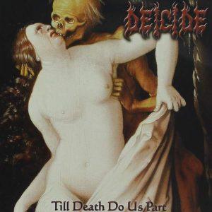 DEICIDE – Til Death Do Us Part CD CDs