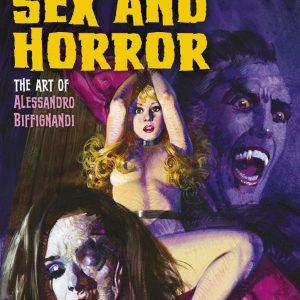 MARK ALFREY & ALESSANDRO BIFFIGNANDI – Sex and Horror: The Art of Alessandro Biffignandi Books