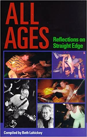BETH LAHICKEY – All Ages- Reflections of Straight Edge