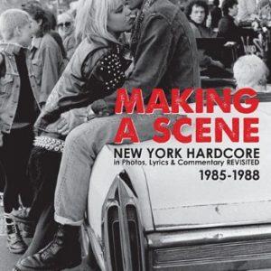 BRI HURLEY – Making a Scene: New York Hardcore in Photos, Lyrics & Commentary Revisited 1985-1988 Books