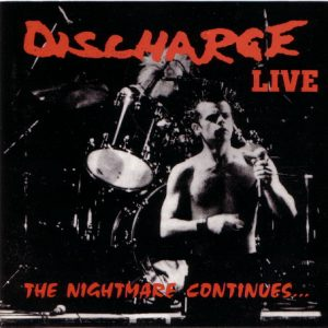 """DISCHARGE – The Nightmare Continues… LP 12"""" Vinyl Records"""