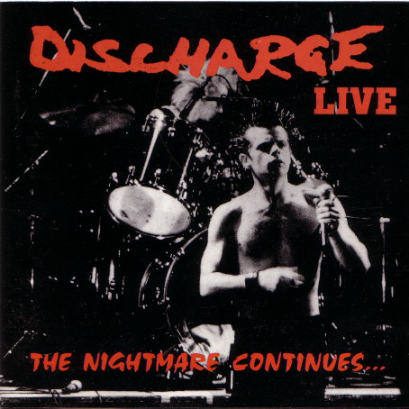 DISCHARGE – The Nightmare Continues