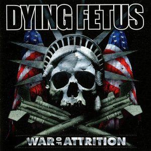 "DYING FETUS – War of Attrition LP 12"" Vinyl Records"