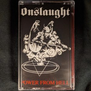 ONSLAUGHT – Power From Hell MC Tapes