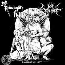 "PRINCIPALITY OF HELL / DEN SAAKALDTE – Diabolicum Est 7″ 7"" Vinyl Records"