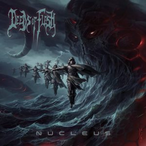 DEEDS OF FLESH – Nucleus CD CDs