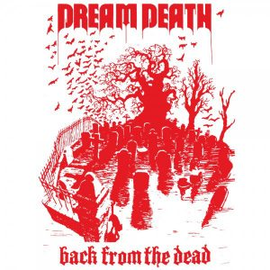 DREAM DEATH – Back From The Dead 2LP (2nd Hand) 2nd Hand Vinyl LP