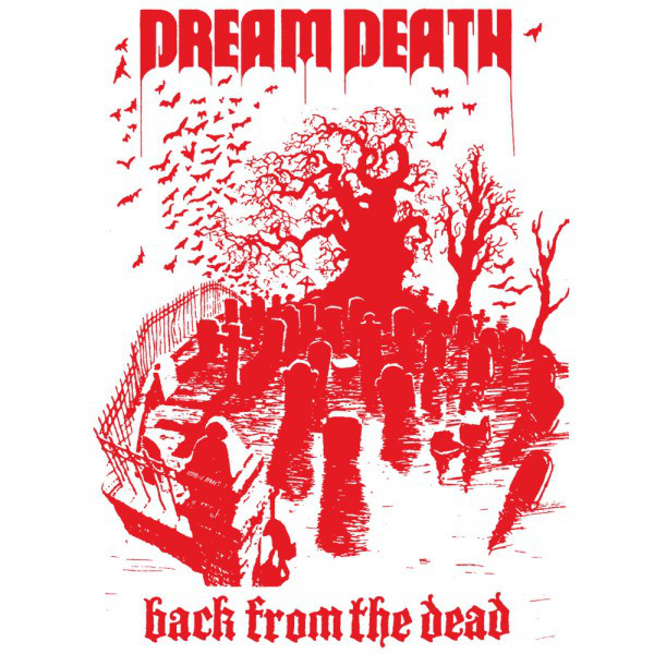 dreamdeath_backfromthedead