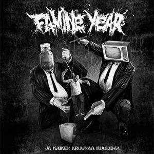 """FAMINE YEAR – Ja Kaiken Kruunaa Kuolema LP 12"""" Vinyl Records"""