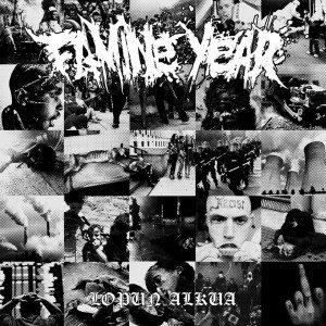 "FAMINE YEAR – Lopun Alkua 7"" 7"" Vinyl Records"