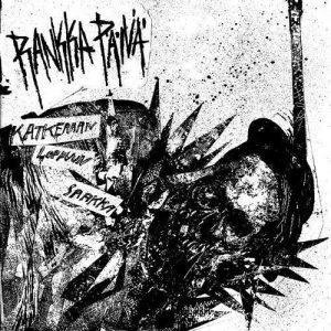"""RANKKA PÄIVÄ – Katkeraan loppuun saakka 7"""" 7"""" Vinyl Records"""