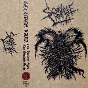 SCOURGE LAIR – One Hundred Eyes, One Hundred Arms MC Tapes