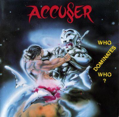 ACCUSER – Who Dominates Who? LP (2nd Hand) 2nd Hand Vinyl LP