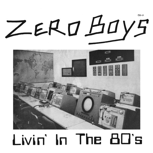 zeroboys_livininthe80s-1.jpg