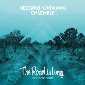 HELSINKI-COTONOU ENSEMBLE – The Road is Long (Live at Savoy Theater) LP (2nd hand) 2nd Hand Vinyl LP