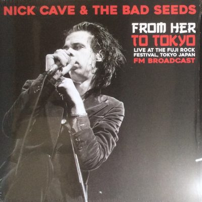 """NICK CAVE AND THE BAD SEEDS – From Her to Tokyo LP 12"""" Vinyl Records"""