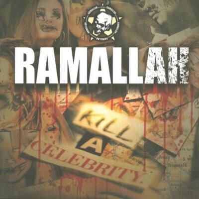 RAMALLAH – Kill a Celebrity LP (2nd hand) 2nd Hand Vinyl LP