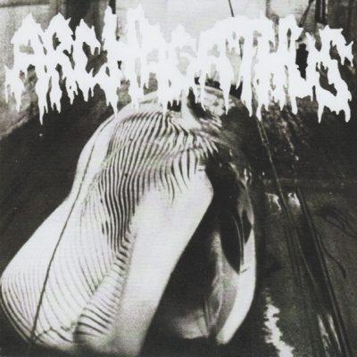 ARCHAGATHUS / COMPOST 7″ (2nd Hand) 2nd Hand Vinyl EP