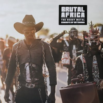 BRUTAL AFRICA – The Heavy Metal Cowboys of Botswana LP (2nd hand) 2nd Hand Vinyl LP