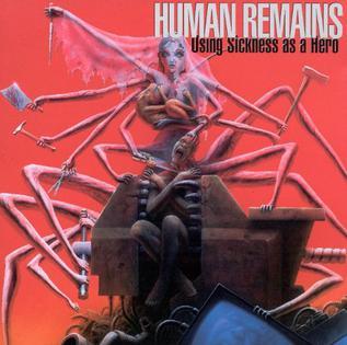 "HUMAN REMAINS – Using Sickness As A Hero LP 12"" Vinyl Records"