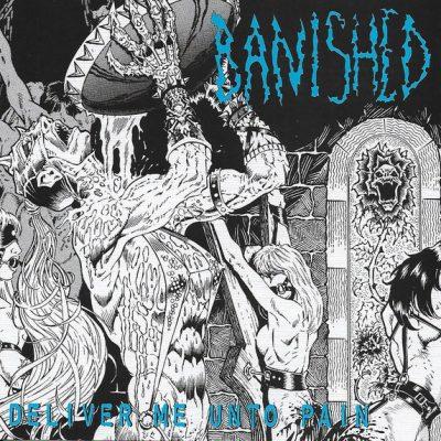 """BANISHED – Deliver Me Unto Pain LP 12"""" Vinyl Records"""