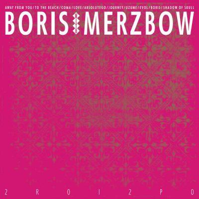 "BORIS / MERZBOW – 2R0I2P0 2LP 12"" Vinyl Records"